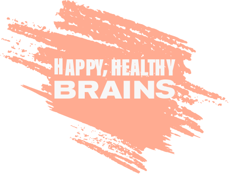 Happy, Healthy Brains